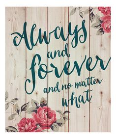 Look at this #zulilyfind! 'Always and Forever' Pallet Wall Art #zulilyfinds