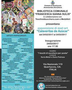 """Esposizione mail art di Calaveritas  — Finalmente è attivato il momento! Da novembre 2105 abbiamo ricevuto i vostri bellissimi lavori! Cartoline con disegni di Calaveritas messicane !questo è un invito a partecipare all' Esposizione di """"mail art calaveritas de azúcar"""" vi aspettiamo il 24 febbraio alle ore 17,3 a Quartucciu in Sardegna! Biblioteca comunale """"Francesca Sanna Sulis"""" via nazionale 119.  #mailart #teschiodizuccherodotcom #metzliart @nuriametzli"""