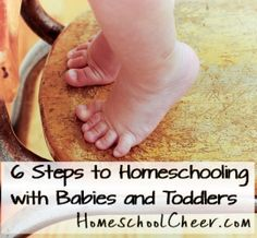 Oh, babies and toddlers. How I love them.  I love how they smell, cuddle and giggle.  Life is best when they are around. BUT, homeschooling is a whole new challenge.  Here are 6 easy steps to homeschooling with babies and toddlers in the house.  By Ann Brady at Homeschoolcheer.com