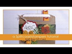 Kraft Bag Gift Card Tutorial - Splitcoaststampers