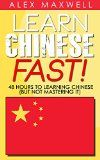 Free Kindle Book -  [Education & Teaching][Free] Chinese: Learn Chinese Fast! 48 Hours To Learning Chinese (But Not Mastering It) (Chinese Language – Spanish – German – Italian) Check more at http://www.free-kindle-books-4u.com/education-teachingfree-chinese-learn-chinese-fast-48-hours-to-learning-chinese-but-not-mastering-it-chinese-language-spanish-german-italian/