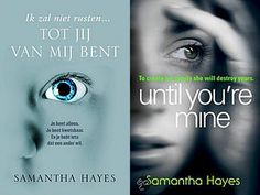 Boek Recensie - Tot jij van mij bent (Until you are mine) - Samantha Hayes