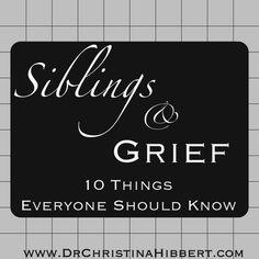 Siblings & Grief: 10 Things Everyone Should Know