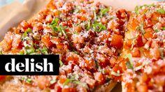 How To Make Super-Size Bruschetta | Delish