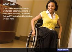 free consultation about job accommodations and the employability of people with disabilities.   Meet Tenika pictured here interning at her local government health department office.