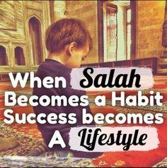 make salah as a habit