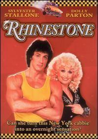 Rhinestone ~ Dolly Parton & Sylvester Stallone