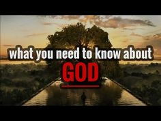 what you need to know about GOD - YouTube