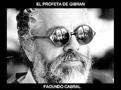 EL PROFETA DE GIBRAN. FACUNDO CABRAL - YouTube