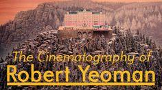 The Cinematography of Robert Yeoman