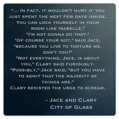 Jace and Clary (City of Glass ~ Mortal Instruments) Quote