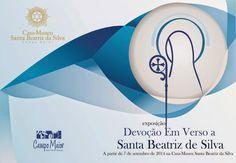Campomaiornews: Exposição: Devoção em Verso a Santa Beatriz da Sil...