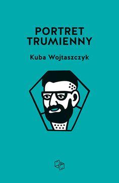 """""""Portret trumienny"""" Kuby Wojtaszczyka"""