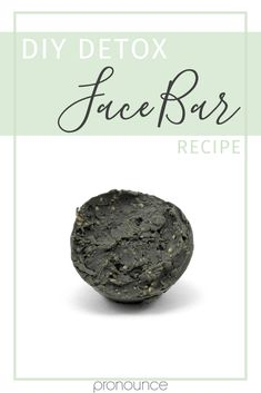 Learn why you need this DIY Detox Face Bar Recipe in your life! Discover just how easy it is to make, too. Let's face it...our faces take a beating on the daily. It's easy to incorporate this detoxifying treat into your skincare regimen once a week. You can do it! - Pronounce Skincare & Herbal Boutique