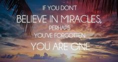 Best Miracles Sayings and Quotes https://mostphrases.blogspot.com/2017/07/best-miracles-sayings-and-quotes.html