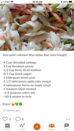 Weight watchers Cole slaw minus the honey Weight Watchers Sides, Weight Watchers Salad, Weight Watchers Smart Points, Weight Watcher Dinners, Weight Watchers Free, Weight Watchers Dressing, Weight Watchers Vegetarian, Weight Watchers Lunches, Skinny Recipes