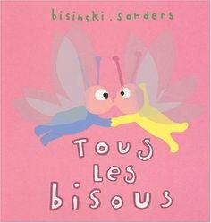 Tous les bisous de Pierrick Bisinski, http://www.amazon.fr/dp/2211061028/ref=cm_sw_r_pi_dp_NK7prb1BH8748