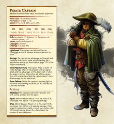 To keep with the Ghosts of Saltmarsh theme, the Pirate Captain! This medium sized humanoid can be any race and any Dungeons And Dragons Classes, Dungeons And Dragons Homebrew, Dungeons And Dragons Characters, Dnd Characters, Skyrim, Dnd Stats, Dnd Races, Dungeon Master's Guide, Dnd 5e Homebrew