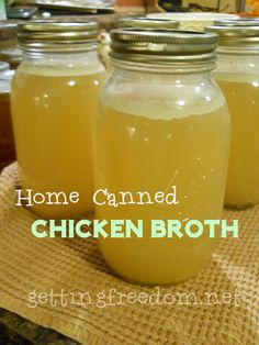 Home Canned Chicken Broth http://www.gettingfreedom.net/canning-your-own-chicken-stock/