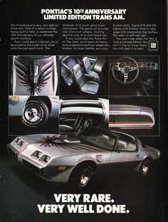 Publicité Pontiac Firebird Trans Am 1979 - source The Daily Drive. 1979 Trans Am, 1979 Pontiac Trans Am, Pontiac Firebird Trans Am, Pub Vintage, Pontiac Cars, Car Advertising, Us Cars, Old Ads, American Muscle Cars