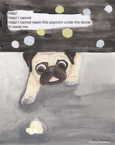 Popcorn Rescue - Original Pug Art by Claire Chambers - See this and more pug art at ChickenpantsStudio.com Pug Quotes, Pugs For Sale, Pug Art, Black Pug, Pug Puppies, Dog Paintings, Pug Love, Memes, Funny Dogs