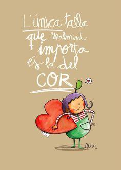 L'unica talla que realment importa és la del cor!