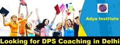 Looking for DPS Coaching in Delhi | Adya Institute  At Adya Institute, we provide bestDPS Coaching in Delhi. We have skilled & knowledgeable faculty having years of experience. We provide number of courses for all your needs which includes Food Corporation of India, ssc, banking, IBPS special officer recruitment, railways (non technical), Delhi police, insurance exams, LIC etc. We cover topics as per the education industry demand. For more information please visit our…