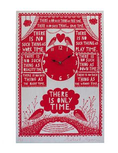 Hand-printed birch plywood clock with Quartz mechanism Reads: 'There is no such thing as free time. There is no such thing as work time. There is no such thing as play time. Me Time, No Time For Me, Rob Ryan, Time Clock, Quality Time, Screen Printing, Handmade Gifts, Illustration, Prints