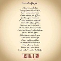 Discover and share Baseball Quotes And Poems. Explore our collection of motivational and famous quotes by authors you know and love. Baseball Poems, Baseball Stuff, Baseball Live, Travel Baseball, Baseball Sister, Softball Stuff, Baseball Bra, Giants Baseball, Baseball Crafts
