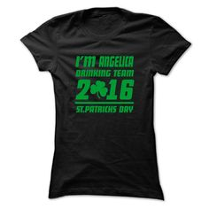 (Tshirt Choose) ANGELICA STPATRICK DAY 99 Cool Name Shirt [TShirt 2016] Hoodies, Funny Tee Shirts
