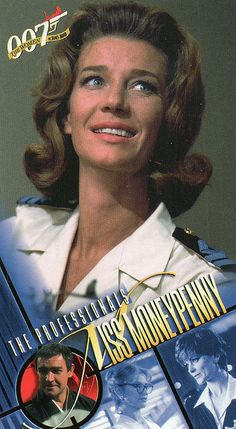 Miss Moneypenny - Lois Maxwell