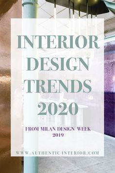 Interior Design Trends For 2020 From Milan Design Week 2019 - Authentic Interior Design Studio Interior Design Trends, Interior Design Minimalist, Interior Decorating Styles, Commercial Interior Design, Interior Design Studio, Colorful Interior Design, Interior Design Boards, Interior Designing, Interior Trim
