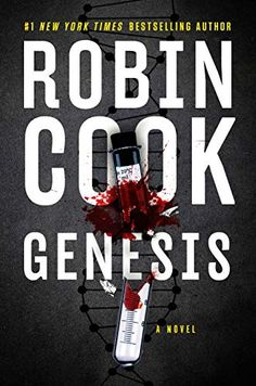 """Read """"Genesis"""" by Robin Cook available from Rakuten Kobo. New York Times-bestselling author Robin Cook takes on the ripped-from-the-headlines topic of harnessing DNA from ancestr. Free Pdf Books, Free Ebooks, Ancestry Websites, Robin, Montgomery, Kindle, Over Dose, Free Reading, Reading Books"""