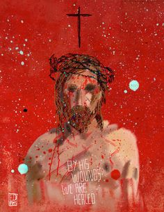 Jesus Christ: Wounds Art Print. By his wounds we are healed.