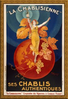 La Chablisienne, Chablis Vintage Poster by Vintage Posters Vintage Advertising Posters, Vintage Advertisements, Vintage Posters, Canvas Wall Art, Wall Art Prints, Poster Prints, Big Canvas, Poster Wall, Canvas Prints