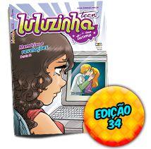 Luluzinha Teen 34: Memórias e Revelações – Parte 2