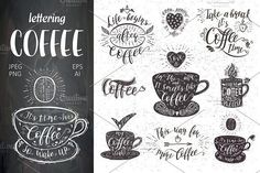 free designs, free coffee designs, Quotes, Phrases and Slogans for Coffee on a cup. Vector hand-drawn lettering for prints , posters, menu design, packing, and invitation Set of Quotes for coffee. Lettering. by Designwork on @creativemarket