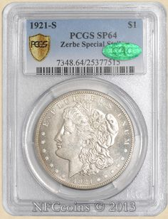 1921-S Morgan Dollar SP64 PCGS Zerbe Special Strike SECURE PLUS ~ CAC