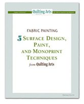 free ebook from Quilting Arts - surface design, monoprint, paint techniques