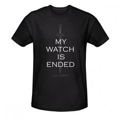 Game of Thrones My Watch is Ended Sword T-Shirt