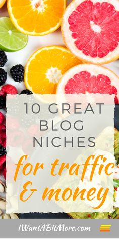 10 great blog niches for traffic and money.  If you want to start a blog to make some extra money then pick a niche that works for others.  There are some areas that are easy wins - others not so much...