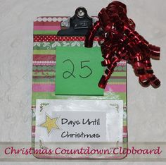 Easy Christmas Craft Idea  Christmas Countdown Clipboard #TBCcrafters