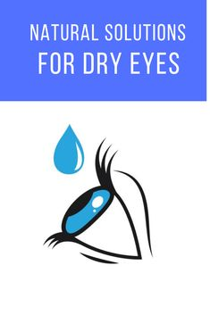 Learn how to cure dry eyes Natural Solutions, Massage, The Cure, Eyes, Health, Nature, Health Care, Salud, Nature Illustration