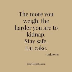 ❥ Stay Safe- Eat Cake