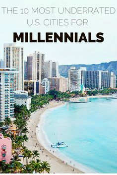 America's Most Underrated Cities for Millennials (Pictured: Honolulu, HI)