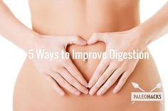 Top 5 Ways to Improve Digestion Naturally