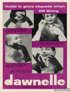 Dawnelle's guide to glove etiquette when gift giving, 1954. #vintage #1950s #ads