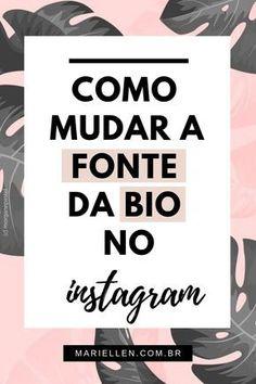 Fonte do insta Bios Para Instagram, Instagram Marketing Tips, Story Instagram, Free Instagram, Instagram Feed, Instagram Design, Insta Bio, Digital Marketing Strategy, Inbound Marketing