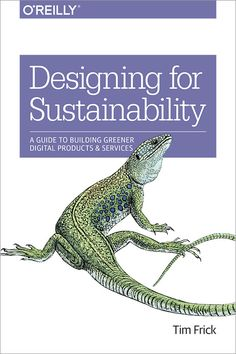 Designing for Sustainability by Tim Frick