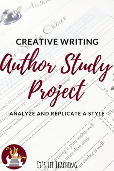 Author Study Writing Project (Study, Analyze, and Replicate Any Author's Style! Writing Lessons, Writing Resources, Teaching Writing, English Resources, Teaching Strategies, English Lessons, Writing Ideas, Teaching Ideas, Creative Writing Classes